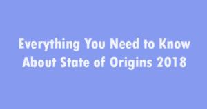 State of Origins 2018